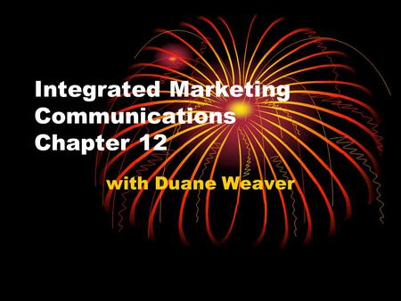 Integrated Marketing Communications Chapter 12