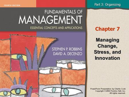 Managing Change, Stress, and Innovation