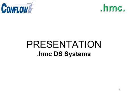 PRESENTATION .hmc DS Systems