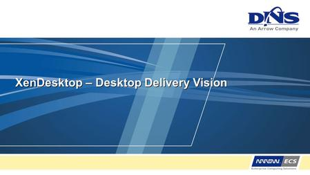 XenDesktop – Desktop Delivery Vision. 2 © 2008 Citrix Systems, Inc. — All rights reserved Agenda Winning in VDI - the Competitive Landscpe VDI: Turn the.
