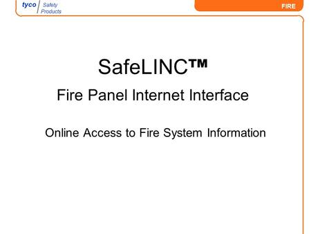 SafeLINC™ Fire Panel Internet Interface
