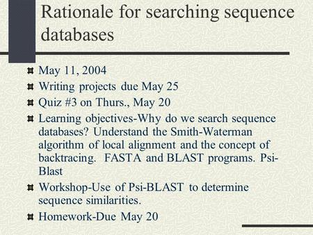 Rationale for searching sequence databases