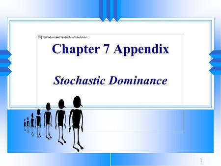 Chapter 7 Appendix Stochastic Dominance