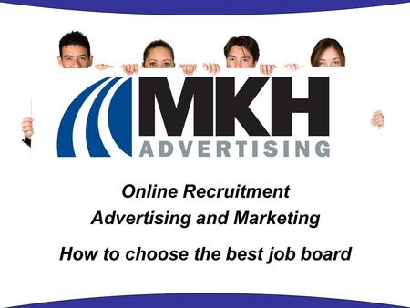 Online Recruitment Advertising and Marketing How to choose the best job board.