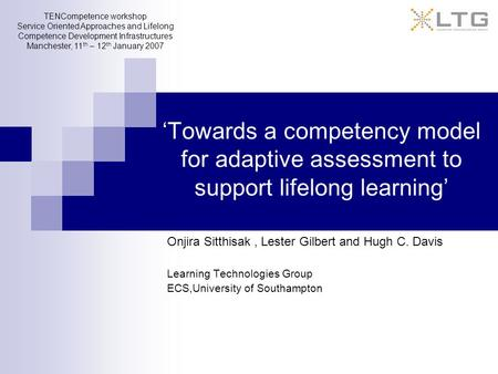 'Towards a competency model for adaptive assessment to support lifelong learning' Onjira Sitthisak, Lester Gilbert and Hugh C. Davis Learning Technologies.