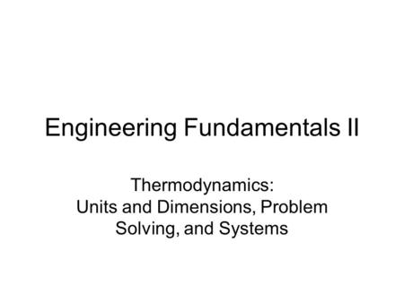 Engineering Fundamentals II