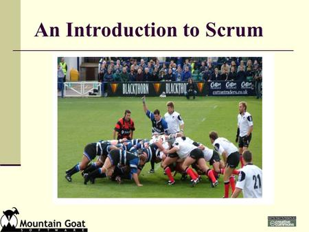 An Introduction to Scrum. Scrum in 100 words Scrum is an agile process that allows us to focus on delivering the highest business value in the shortest.