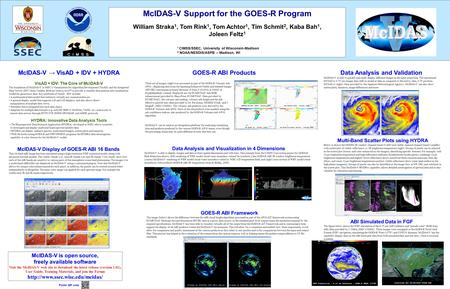 McIDAS-V Support for the GOES-R Program William Straka 1, Tom Rink 1, Tom Achtor 1, Tim Schmit 2, Kaba Bah 1, Joleen Feltz 1 1 CIMSS/SSEC, University of.