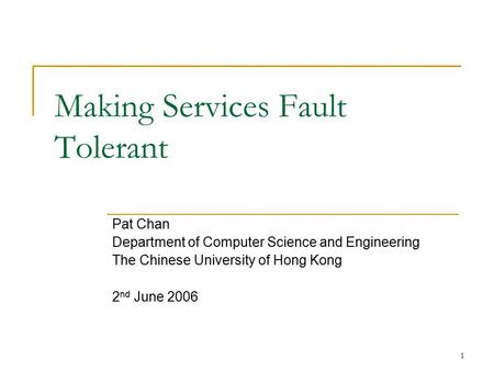 Making Services Fault Tolerant