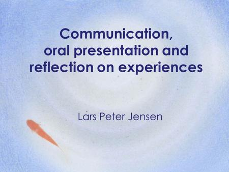 reflection on oral presentation