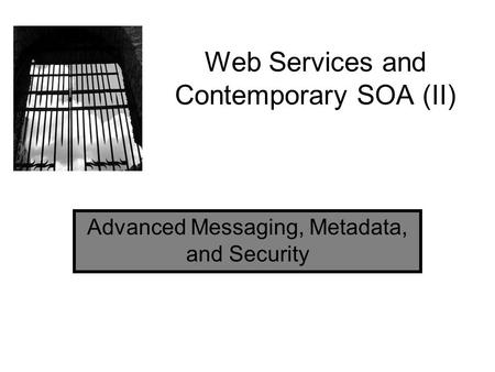 Web Services and Contemporary SOA (II)