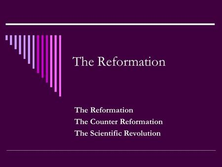 counter reformation powerpoint Teach students about the counter reformation with this customizable powerpoint presentation designed by a teacher for teachers.