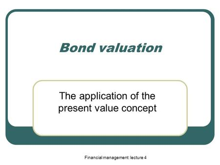 The application of the present value concept