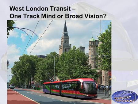West London Transit – One Track Mind or Broad Vision?