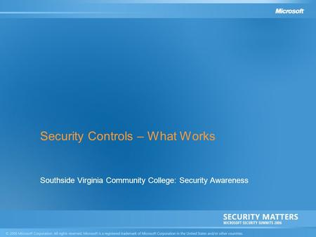 Security Controls – What Works