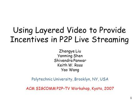 Using Layered Video to Provide Incentives in P2P Live Streaming