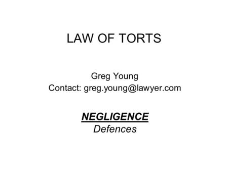 torts defenses In this article, we'll discuss some of the most common defenses and privileges  that are used in response to a defamation lawsuit (for the basics on these kinds .