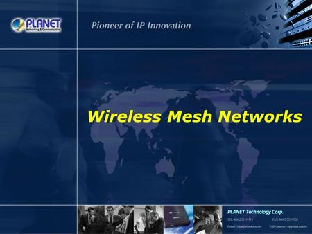 1 / 39 Wireless Mesh Networks. 2 / 39 Outlines Mesh Network Introduction Solution Installation Benefit of Mesh Network Management Comparison Application.