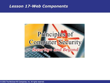 Lesson 17-Web Components. Background  The World Wide Web was invented in 1990 by Tim Berners- Lee to give physicists a convenient method of exchanging.