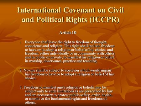 International Covenant on Civil and Political Rights (ICCPR)