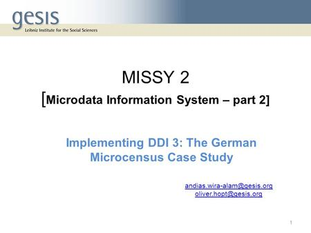 MISSY 2 [Microdata Information System – part 2]