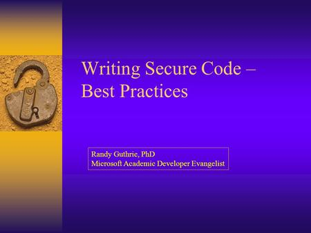 Writing Secure Code – Best Practices