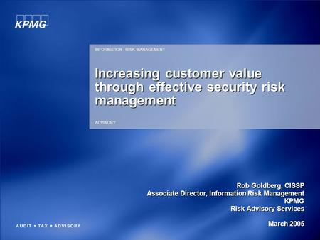 Increasing customer value through effective security risk management