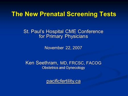 The New Prenatal Screening Tests