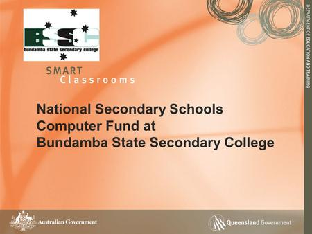 National Secondary Schools Computer Fund at Bundamba State Secondary College.