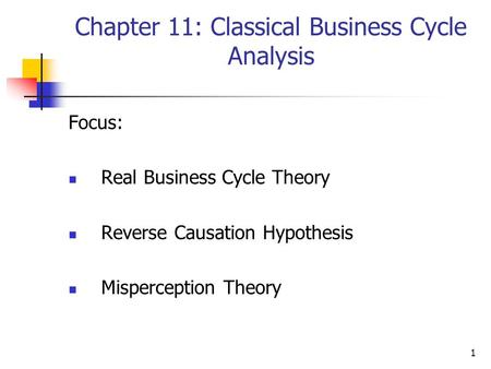 Chapter 11: Classical Business Cycle Analysis