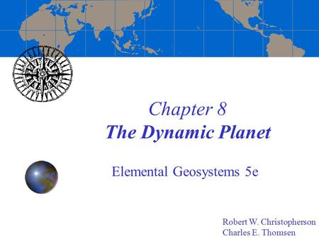 Chapter 8 The Dynamic Planet