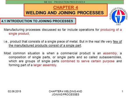 <strong>WELDING</strong> AND JOINING PROCESSES