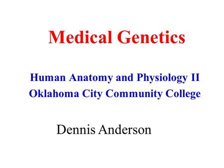 Human Anatomy and Physiology II Oklahoma City Community College