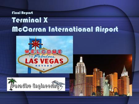 Final Report Terminal X McCarran International Airport.