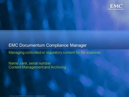 EMC Documentum Compliance Manager