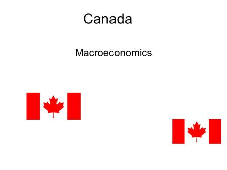 Canada Macroeconomics. GDP GDP stands for the gross domestic product. This is the number for how much percentage of economic growth has happen in a specific.