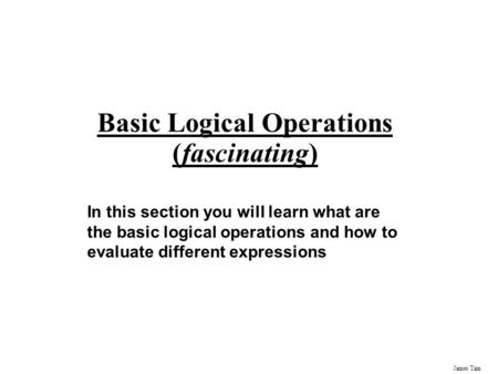 Basic Logical Operations (fascinating)
