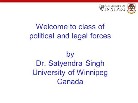 Welcome to class of political and legal forces by Dr