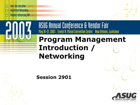 Program Management Introduction / Networking Session 2901.