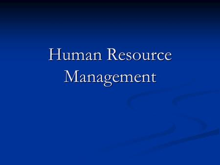 human resource management an overview Overview georgetown university's master of professional studies in human resources management prepares you to become an effective and strategic hr business partner.
