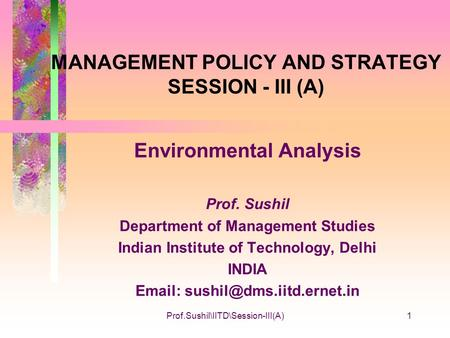 MANAGEMENT POLICY AND STRATEGY SESSION - III (A)