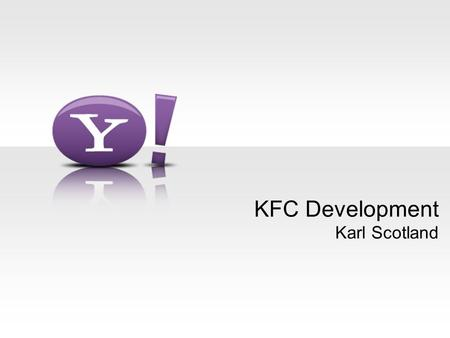 KFC Development Karl Scotland. - 2 - KFC Development Kanban –Controlling the Workflow Flow –The Work in the System Cadence –Commitment & Reliability.