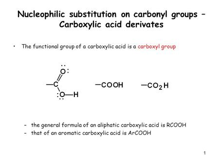 The functional group of a carboxylic acid is a carboxyl group