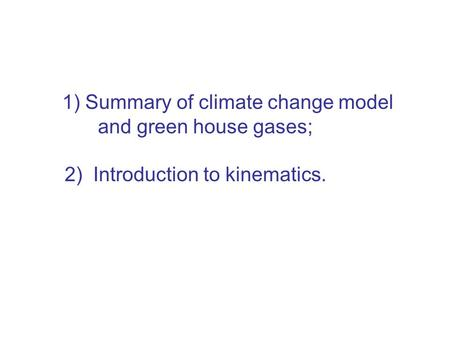 Predictions of climate models
