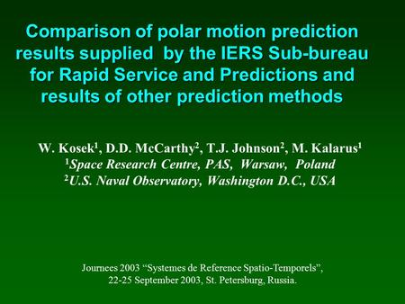 Comparison of polar motion prediction results supplied by the IERS Sub-bureau for Rapid Service and Predictions and results of other prediction methods.