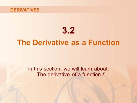 The Derivative as a Function