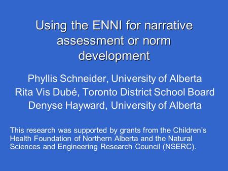 Using the ENNI for narrative assessment or norm development
