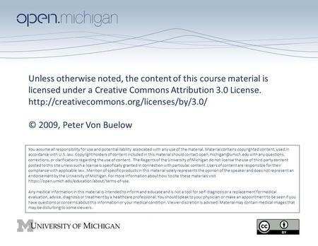 Unless otherwise noted, the content of this course material is licensed under a Creative Commons Attribution 3.0 License. http://creativecommons.org/licenses/by/3.0/