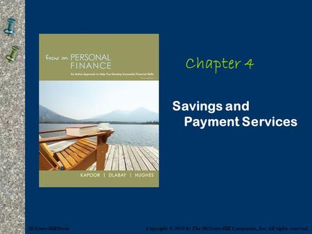 Chapter 4 Savings and Payment Services McGraw-Hill/Irwin