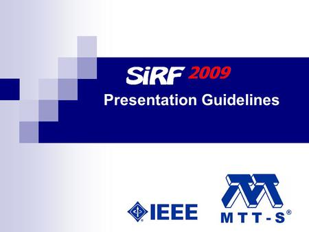 Presentation Guidelines. Title of the Paper Author names Address, Contact Information Session number Example: Session 4 - 04.